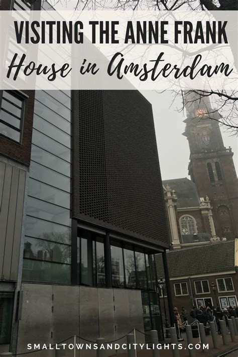 Visiting the Anne Frank House in Amsterdam - Small Towns