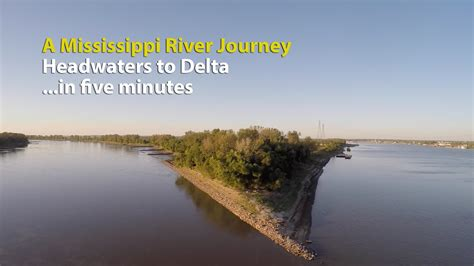 A Mississippi River Journey—Headwaters to Delta—in five