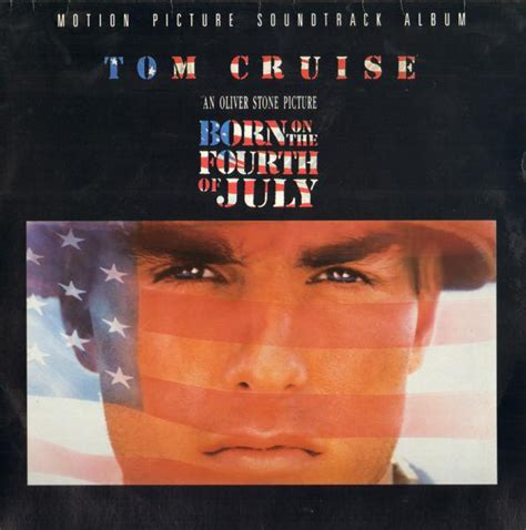Born On The Fourth Of July - Motion Picture Soundtrack
