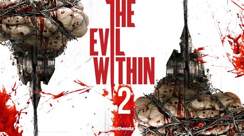 The Evil Within 2 E3 2017 Wallpapers | HD Wallpapers | ID